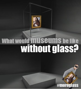 More glass in museums